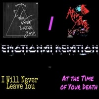 Emotional Relation | I Will Never Leave You / At the Time of Your Death