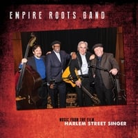 "Empire Roots Band: Empire Roots Band (Music from ""Harlem Street Singer"")"