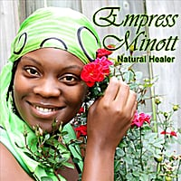 Empress Minott: Natural Healer