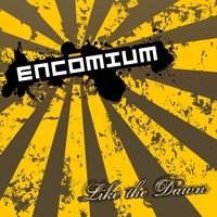 ENCOMIUM: Like the Dawn