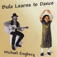 Michael Engberg | Bula Learns to Dance