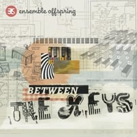 Ensemble Offspring | Between the Keys