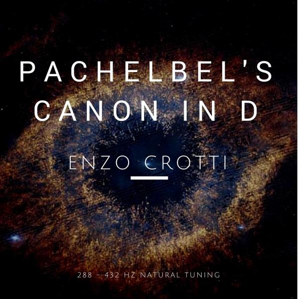 Enzo Crotti | Pachelbel's Canon in D (288-432 Hz) | CD Baby