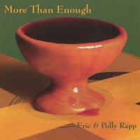 Eric and Polly Rapp | More Than Enough
