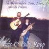 ERIC & POLLY RAPP: I'll Remember You, Love, in My Prayers