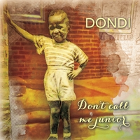 Dondi | Don't Call Me Junior