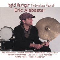 "Album ""Paghel Meshugah: The Loco Love Music of Eric Alabaster."" by Eric Alabaster"