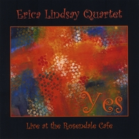 Erica Lindsay | Yes - Live at the Rosendale Cafe