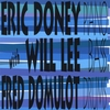 The Eric Doney Trio: And Why Not