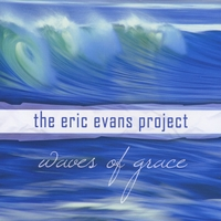 The Eric Evans Project | Waves of Grace
