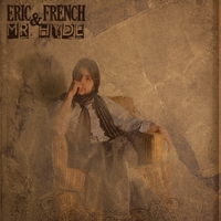Eric French & Mr Hyde | Eric French & Mr Hyde