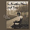 Eric Gnezda: In Another Place and Time