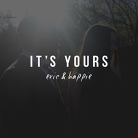 Eric & Happie | It's Yours