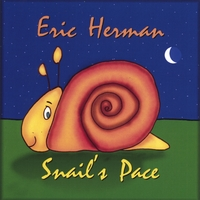 Eric Herman and the Invisible Band | Snail's Pace (A cool quiet-time CD for kids.)
