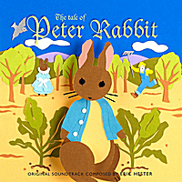 Eric Hester | The Tale of Peter Rabbit - Original Soundtrack