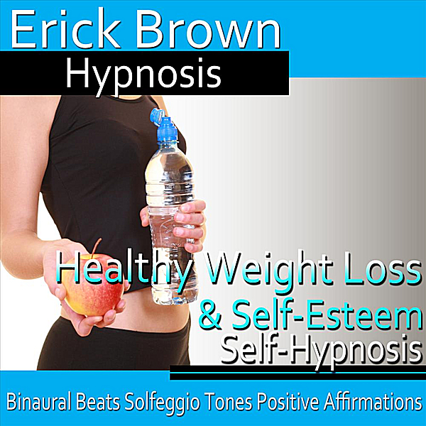 Erick Brown Hypnosis | Healthy Weight Loss & Self-Esteem