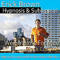 Erick Brown Hypnosis & Subliminal | Weight Loss for Men