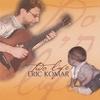 Eric Komar: Two Life