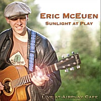 Eric McEuen | Sunlight at Play: Live at Airplay Cafe