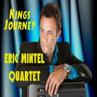 Eric Mintel Quartet | King's Journey