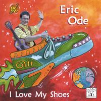 Eric Ode | I Love My Shoes