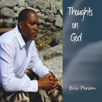 Eric Person | Thoughts On God
