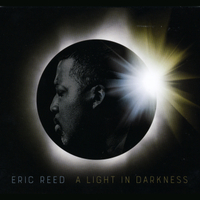 Eric Reed | A Light in Darkness