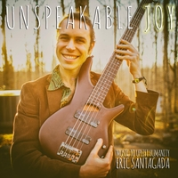 Eric Santagada | Unspeakable Joy
