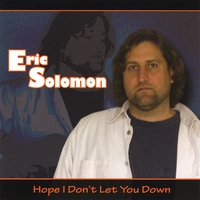 Eric Solomon | Hope I Don't Let You Down