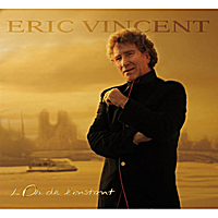 Image result for ERIC VINCENT french singer new album