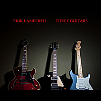 Erik Lamberth | Three Guitars