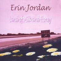 Erin Jordan | Land of Milk and Honey