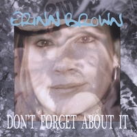 Erinn Brown | Don't Forget About It