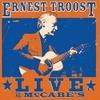 Ernest Troost: Ernest Troost Live at McCabe