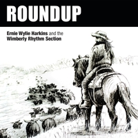 Ernie Wylie Harkins & The Wimberly Rhythm Section | Roundup