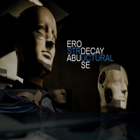 Erodecay | Structural Abuse