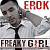 Erok: Freaky Girl
