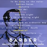 The Esoterics | Barber: Samuel Barber's Collected Choral Works