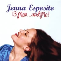 Jenna Esposito | 13 Men...and Me!