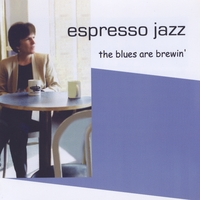Espresso Jazz | The Blues Are Brewin'