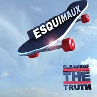 Esquimaux | Gleaming the Truth