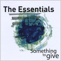 The Essentials | Something to Give