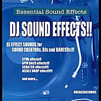Essential Sound Effetcs | DJ Sound Effects!! | CD Baby Music