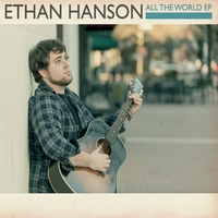 Ethan Hanson | All the World EP