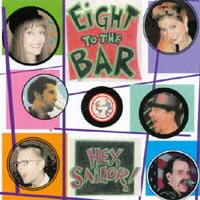 Eight to the Bar | Hey, Sailor!