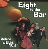 Eight to the Bar | Behind The Eight Ball