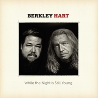 Berkley Hart | While the Night Is Still Young