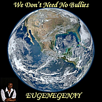 Eugenegenay: The Bully Song (We Don