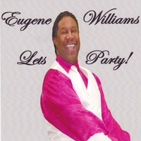Eugene Williams | Let's Party!