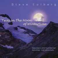 Steve Eulberg | 'Twas in the Moon of Wintertime